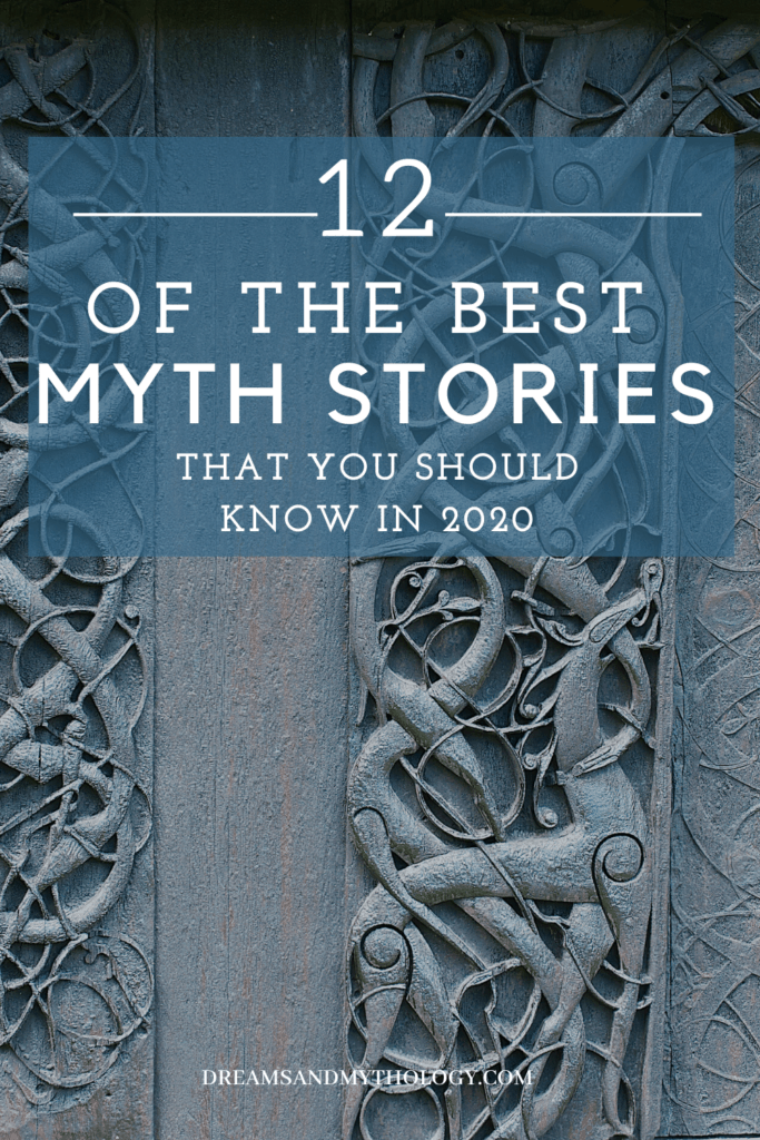 List of 12 of the Best Myth Stories Relevant in 2020