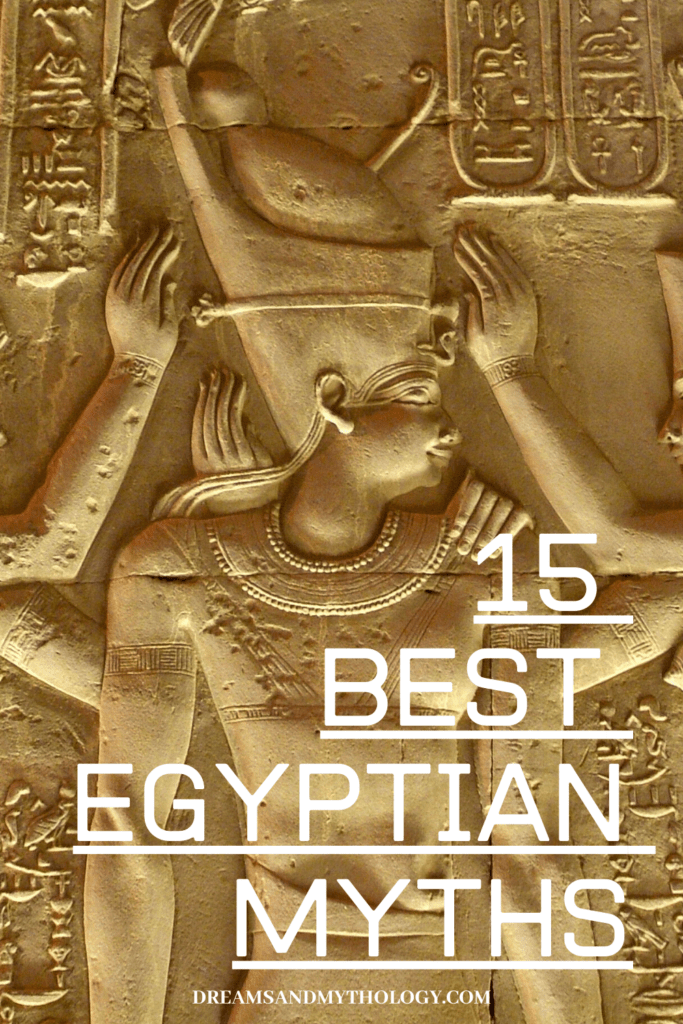 List of the Top 15 Best Egyptian Myths You Should Know About
